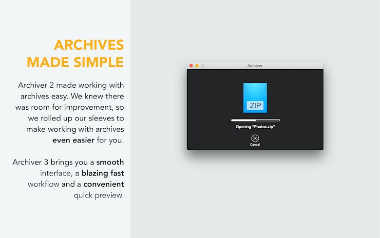 Archiver made working with archives easily.