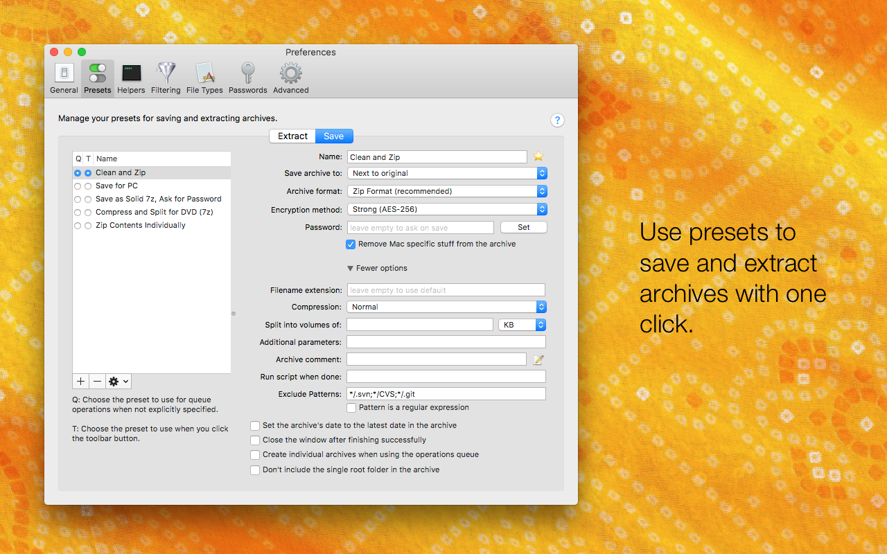 BetterZip use presets to save and extract archives with one click.