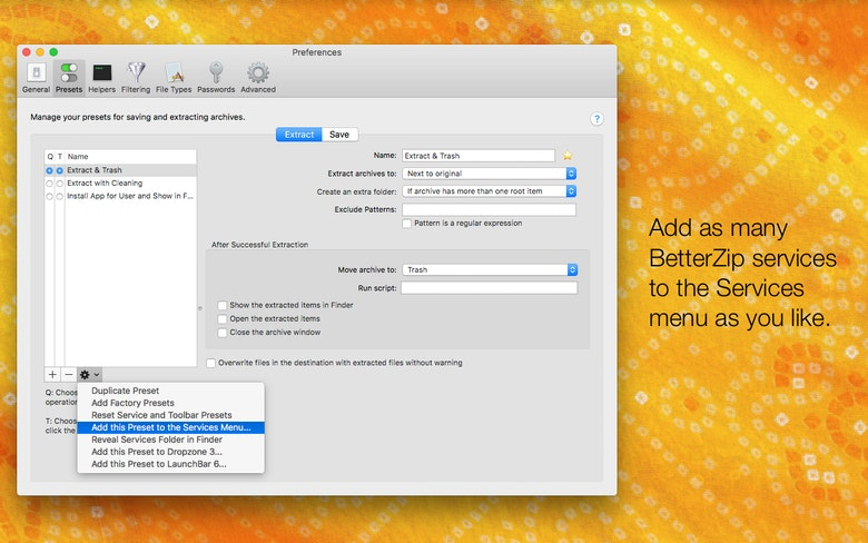 Aggiungi tutti i servizi BetterZip al menu Servizi che vuoi.
