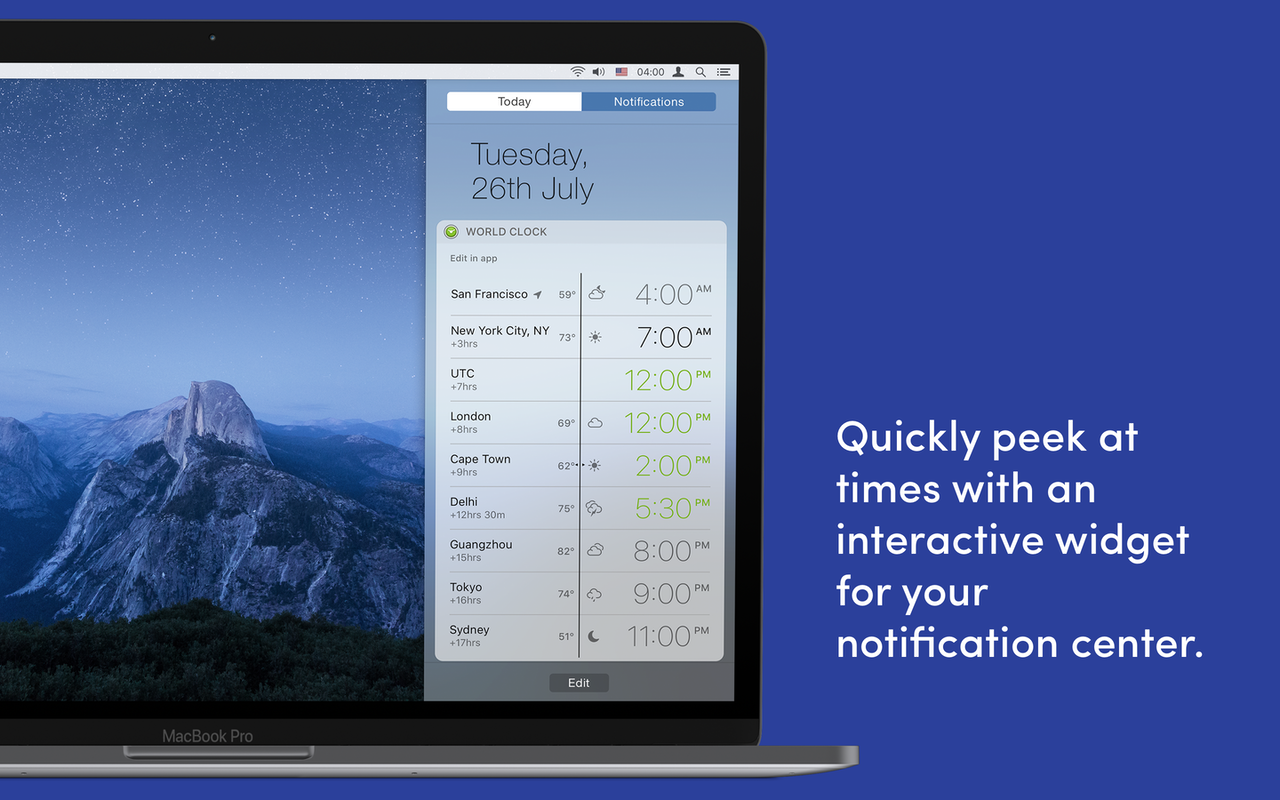 Quickly peek at times with an interactive widget for your notification center.