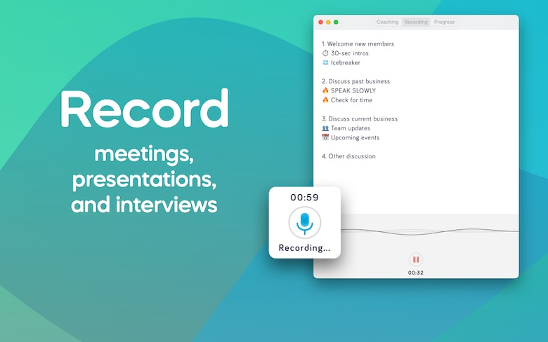 Record meetings, presentations, and interviews