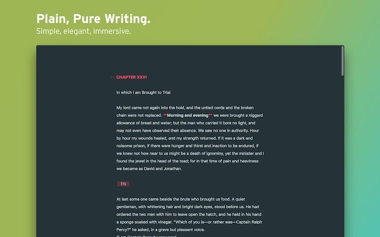 L'écriture, dans toute sa pureté et sa simplicité.