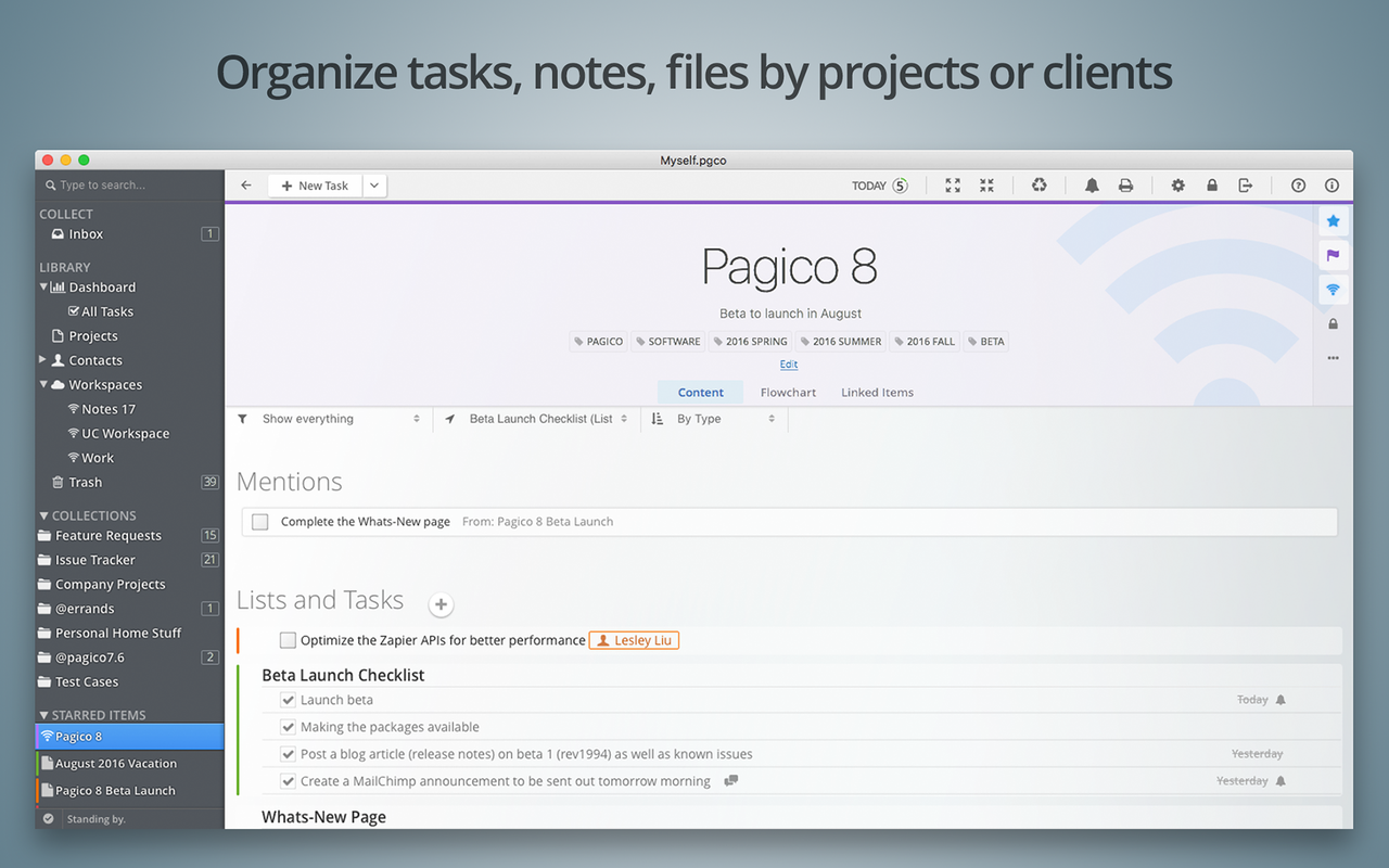 Organize tasks, notes, files by projects or clients.